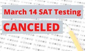 SAT Cancelled for March 14, 2020