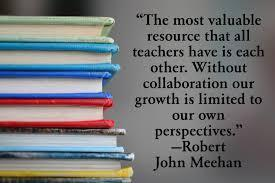 The most valuable resource teachers have is each other.