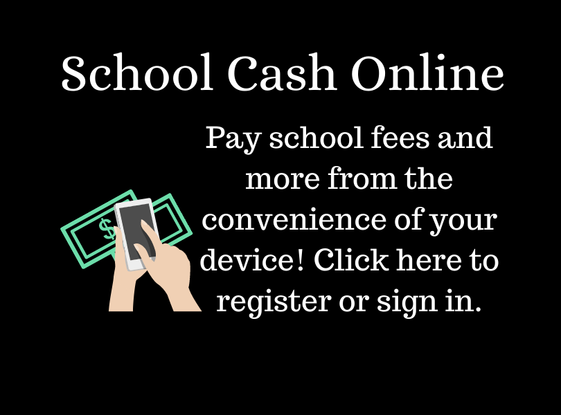 Click here to register or sign in to School Cash Online, a contactless way to pay school fees & more from the convenience of your device.