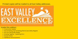 Read the fall newsletter or wait to read the printed copy which will be mailed to all East Valley addresses the week of November 15th.