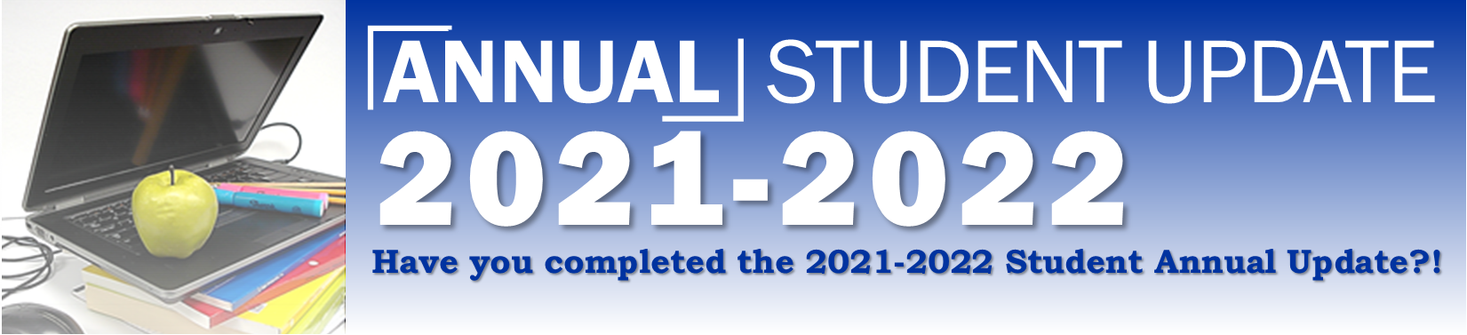 Annual Student Update Banner