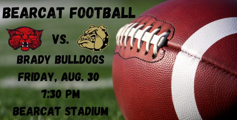 Bearcat Football vs. Brady Bulldogs
