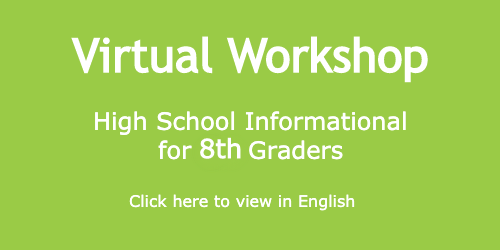 "Virtual Workshop: ""High School Information for 7th Graders"""