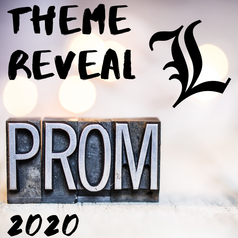 Prom Theme Reveal