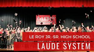 Le Roy Jr.-Sr. High Laude System