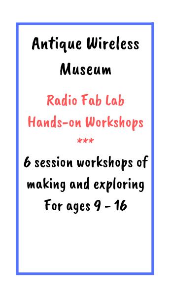 Antique Wireless Museum Workshops