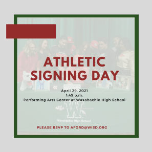 graphic reads athletic signing day April 29 at 1:45 in the PAC at WHS
