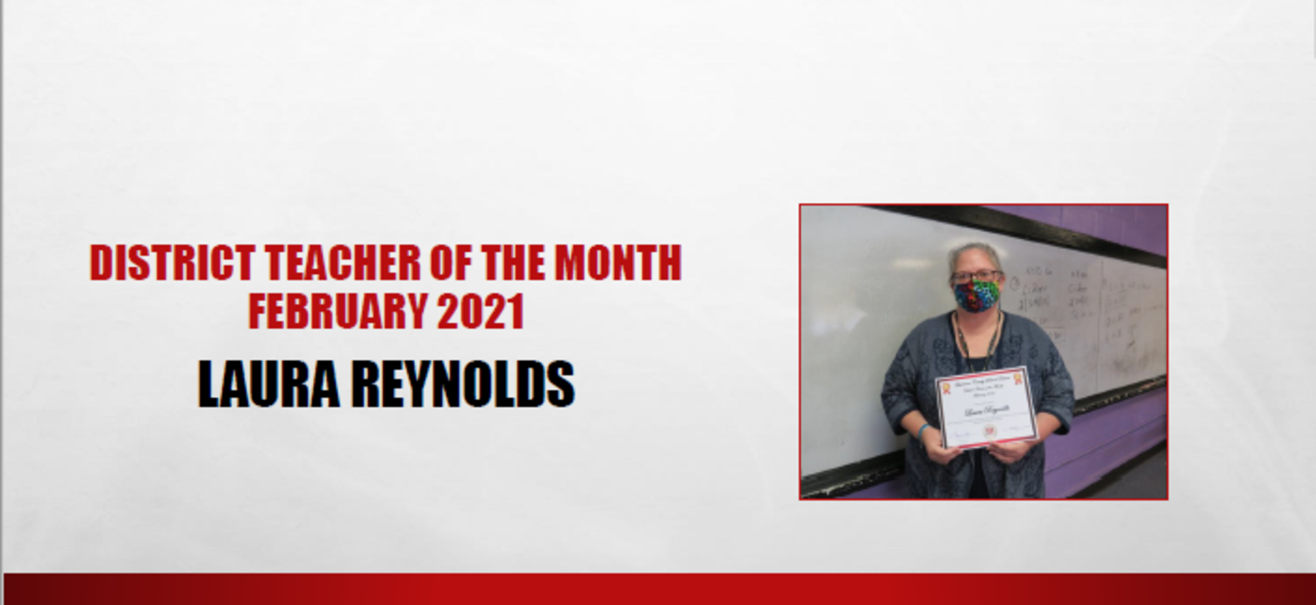 February 2021 District Teacher of the Month Laura Reynolds