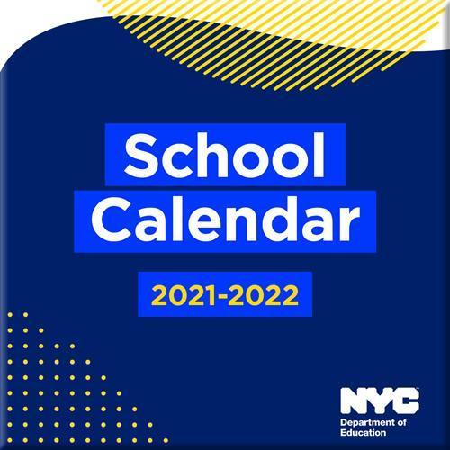 NYC School Calendar 2021-2022