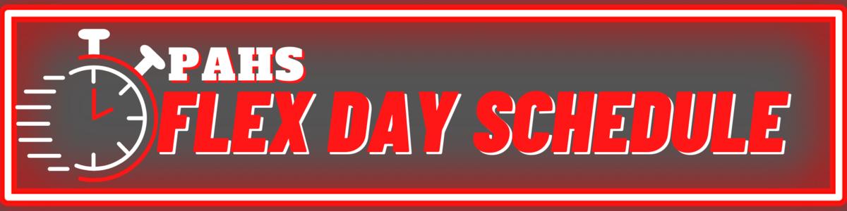 PAHS Flex Day Schedule