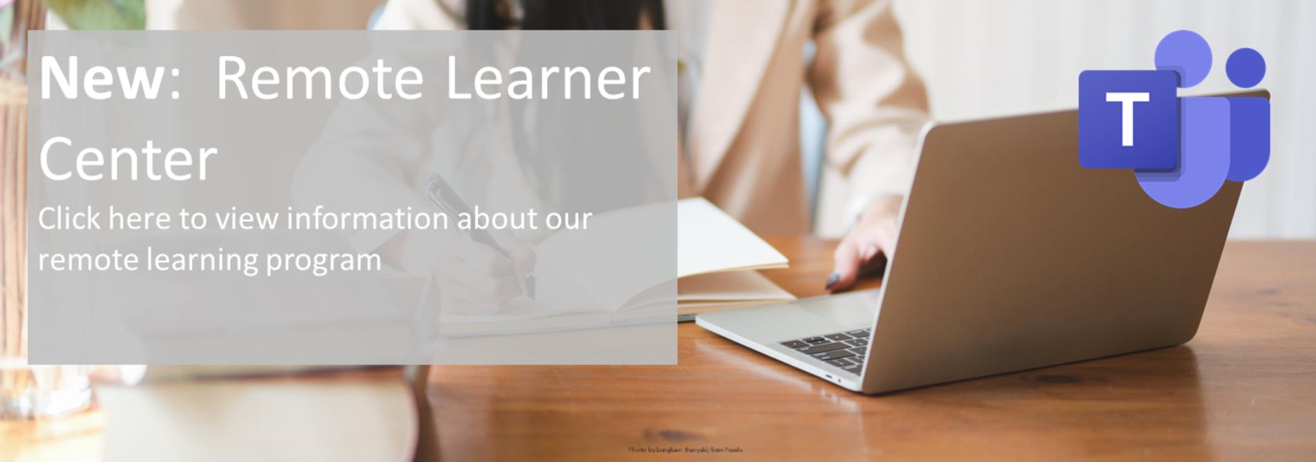 Remote Learner Center