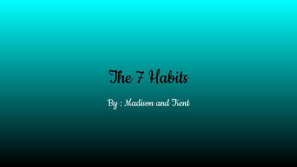 7 habits title slide