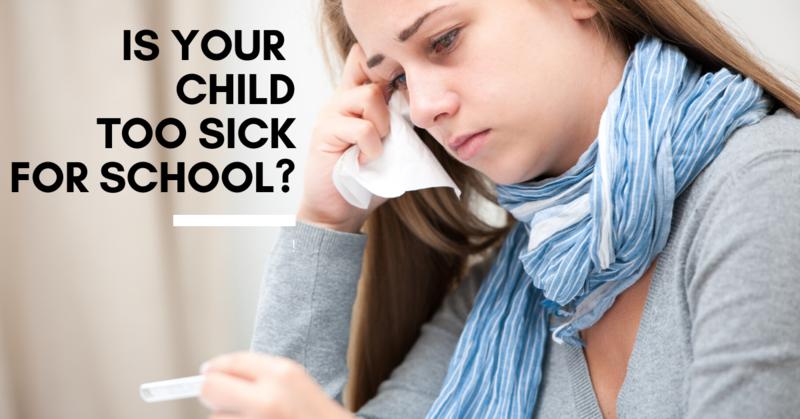 Too Sick for School