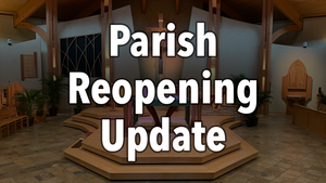Parish Reopening Update Thumbnail.png