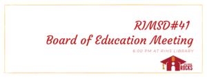 RIMSD#41 Board of Education Meeting.png