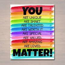 You are so...You MATTER!