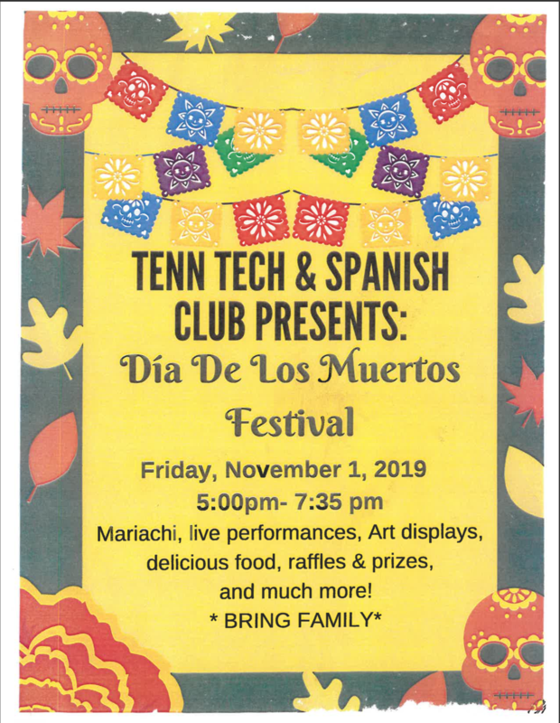 Tenn Tech & Spanish Club Presents: Dia de Los Muertos Festival on November 1, 2019 Thumbnail Image