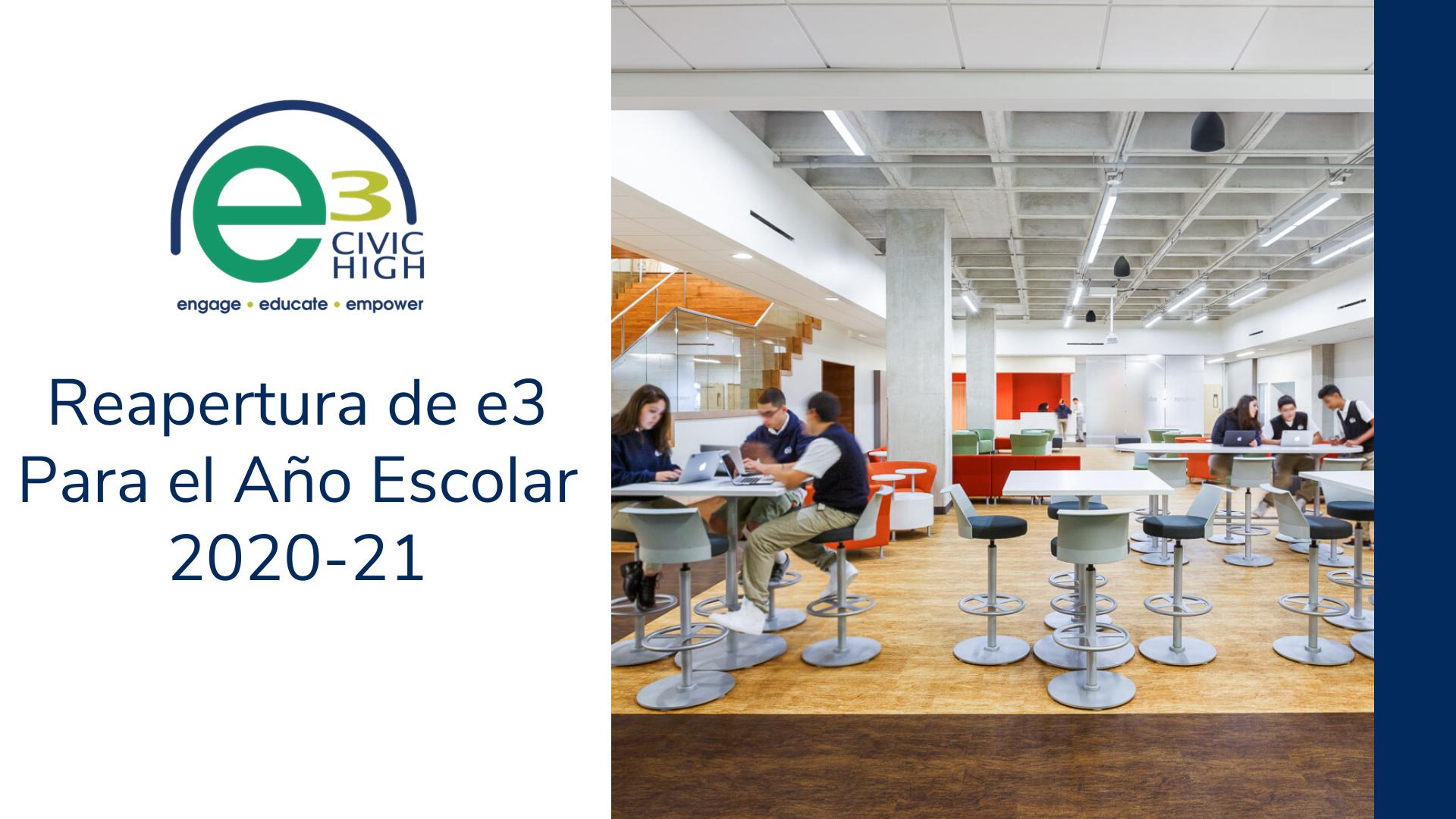 Reapertura de e3 Para el Año Escolar 2020-21