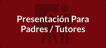 Presentacion para padres/tutores
