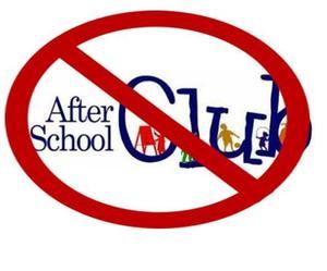 no after school clubs.jpg