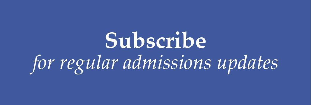 Subscribe for Regular Admissions Updates