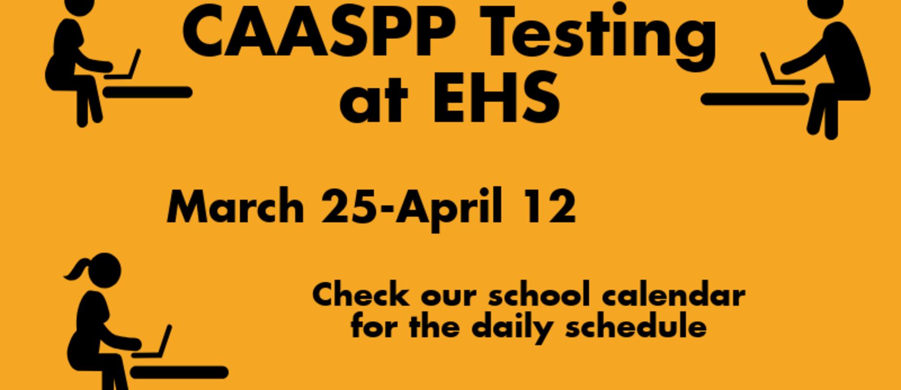 CAASPP Testing March 25-April 12