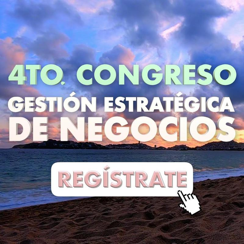 4to. Congreso de Gestión Estratégica de Negocios Featured Photo