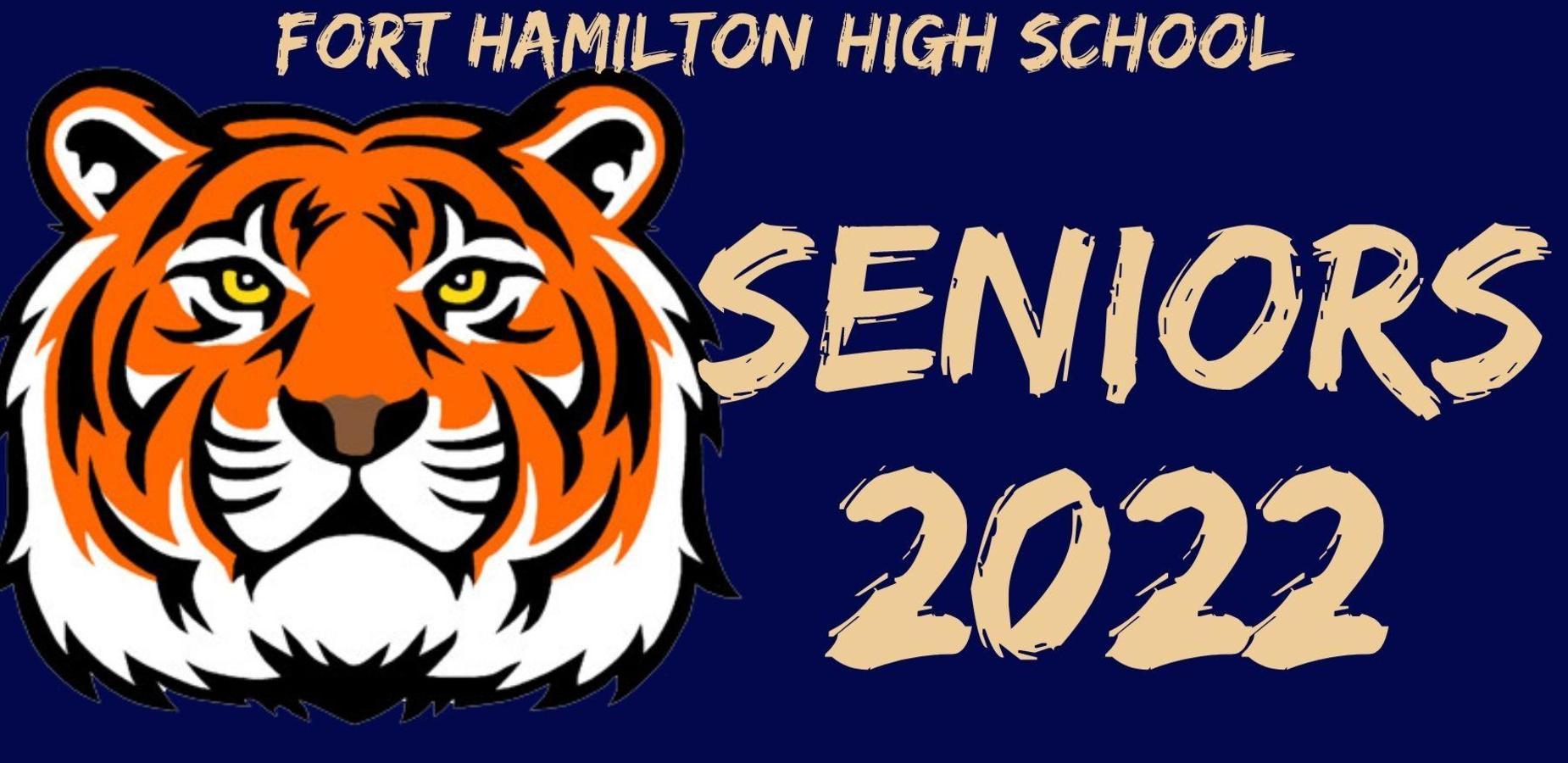 Fort Hamilton High School Seniors 2022. Tiger head on the left