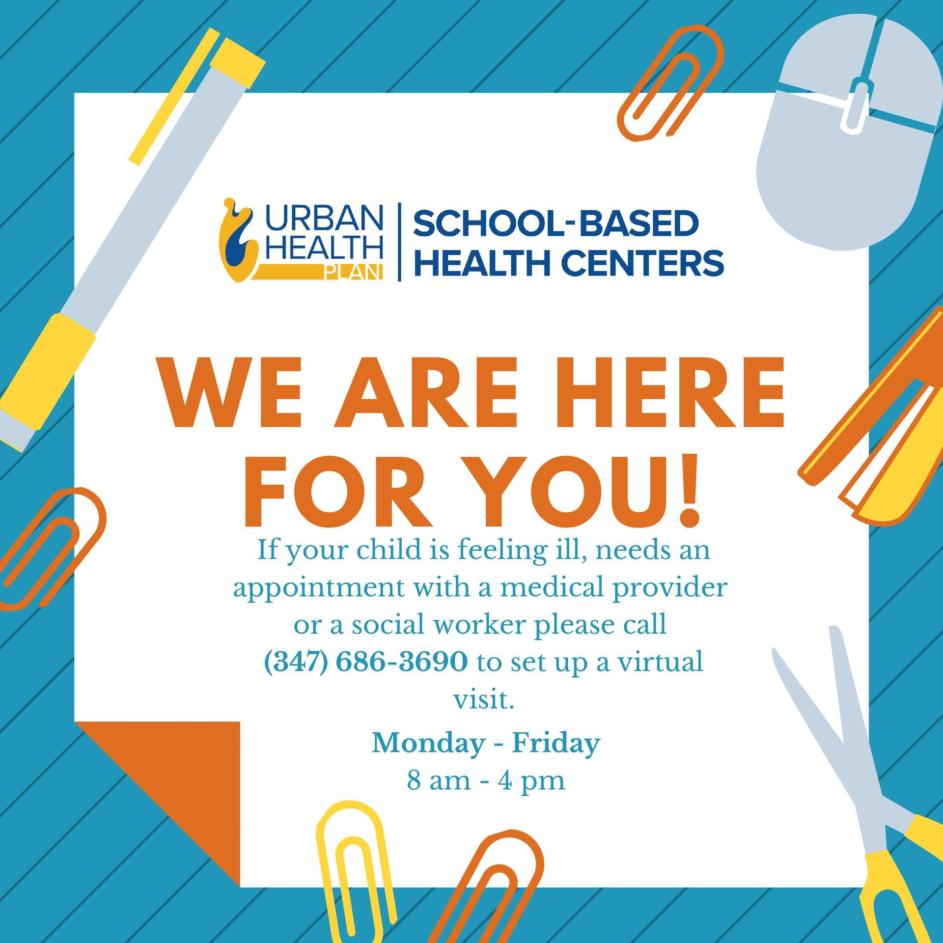 We are here for you! If you are feeling ill call 34796863690 to schedule an appointment.