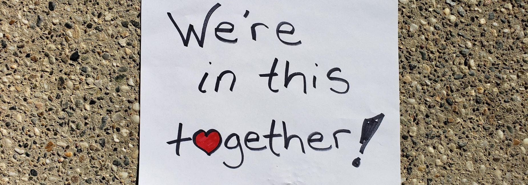 we're in this together sign