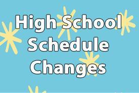 High School Schedule Changes Featured Photo