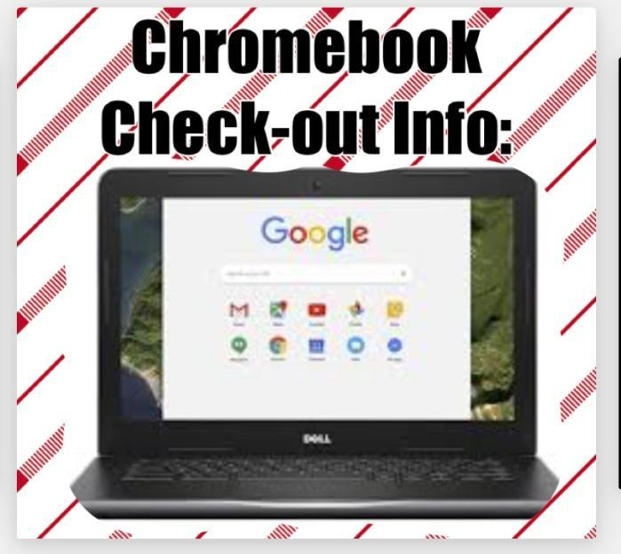 Chromebook Check Out Info