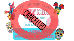 Saturday School Flyer with a huge red Cancelled across it.