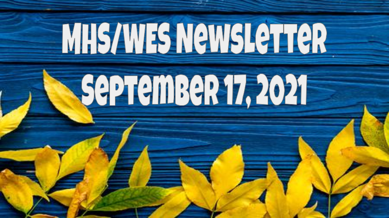 MHS/WES Newsletter September 17, 2021 Featured Photo