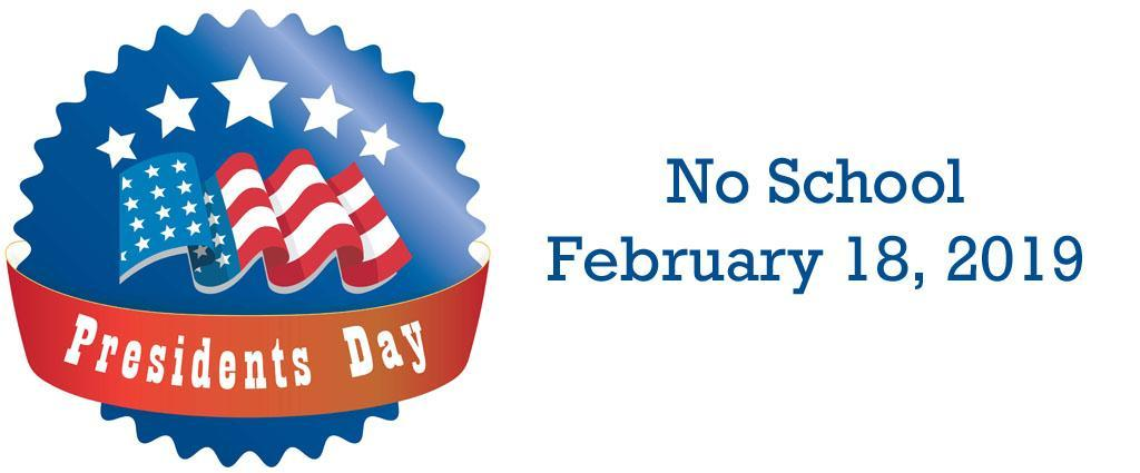 Image result for presidents day no school 2019