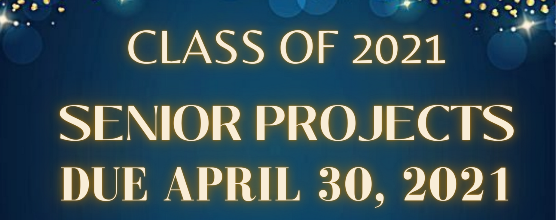 Class of 2021 Senior Projects