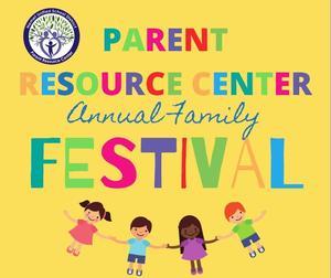 Parent Resource Center's annual Family Festival Flyer.