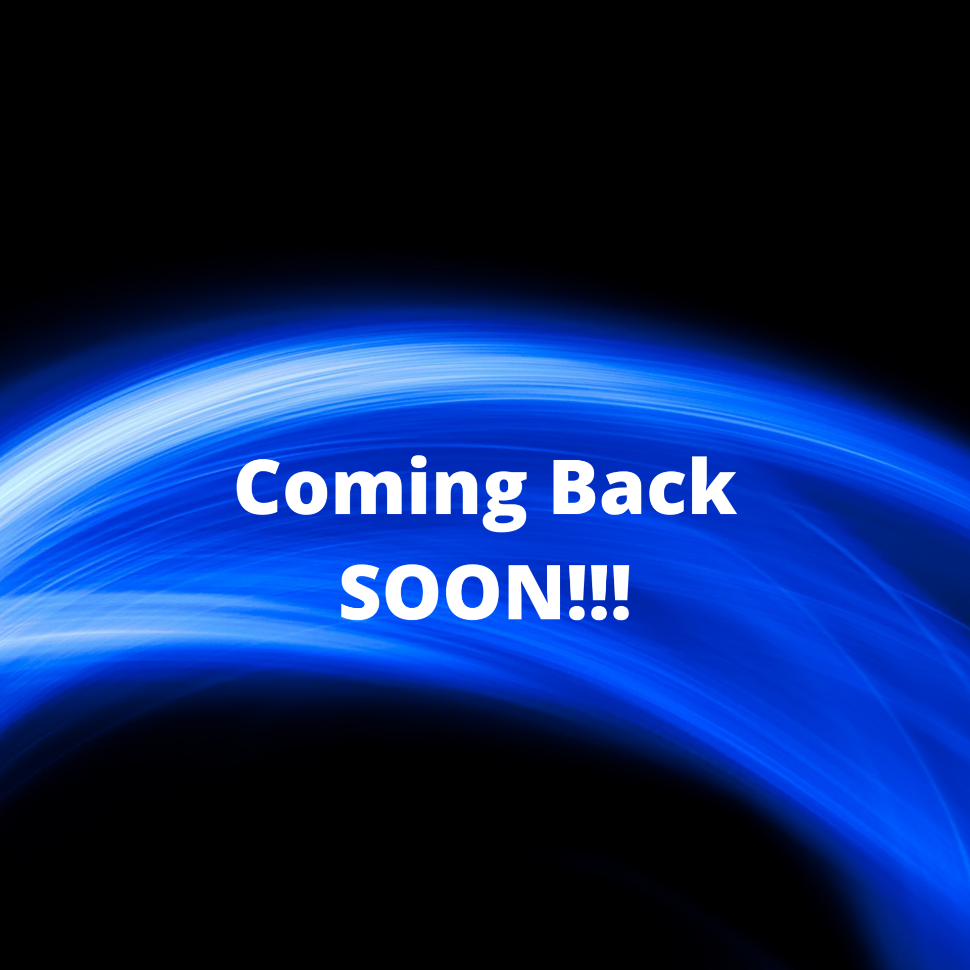 Coming Back soon