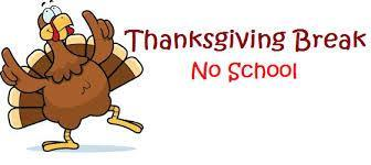 Cartoon turkey dancing with Thanksgiving break no school sign