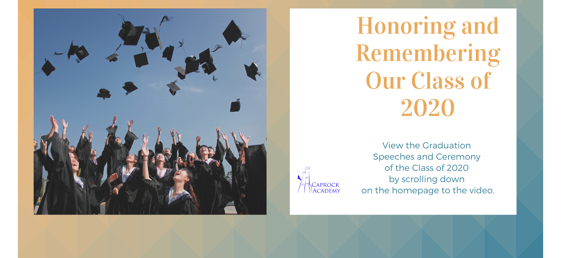 View the compilation of graduation ceremonies and student speeches from 2020.