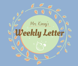 Blue background with circular graphic reading Mrs. Kinsey's weekly letter