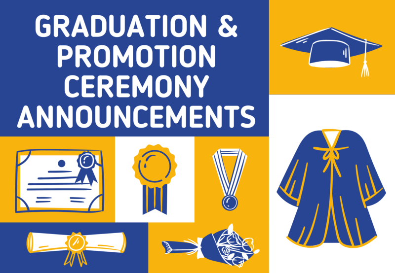 Graduation and Promotion Ceremony Announcements