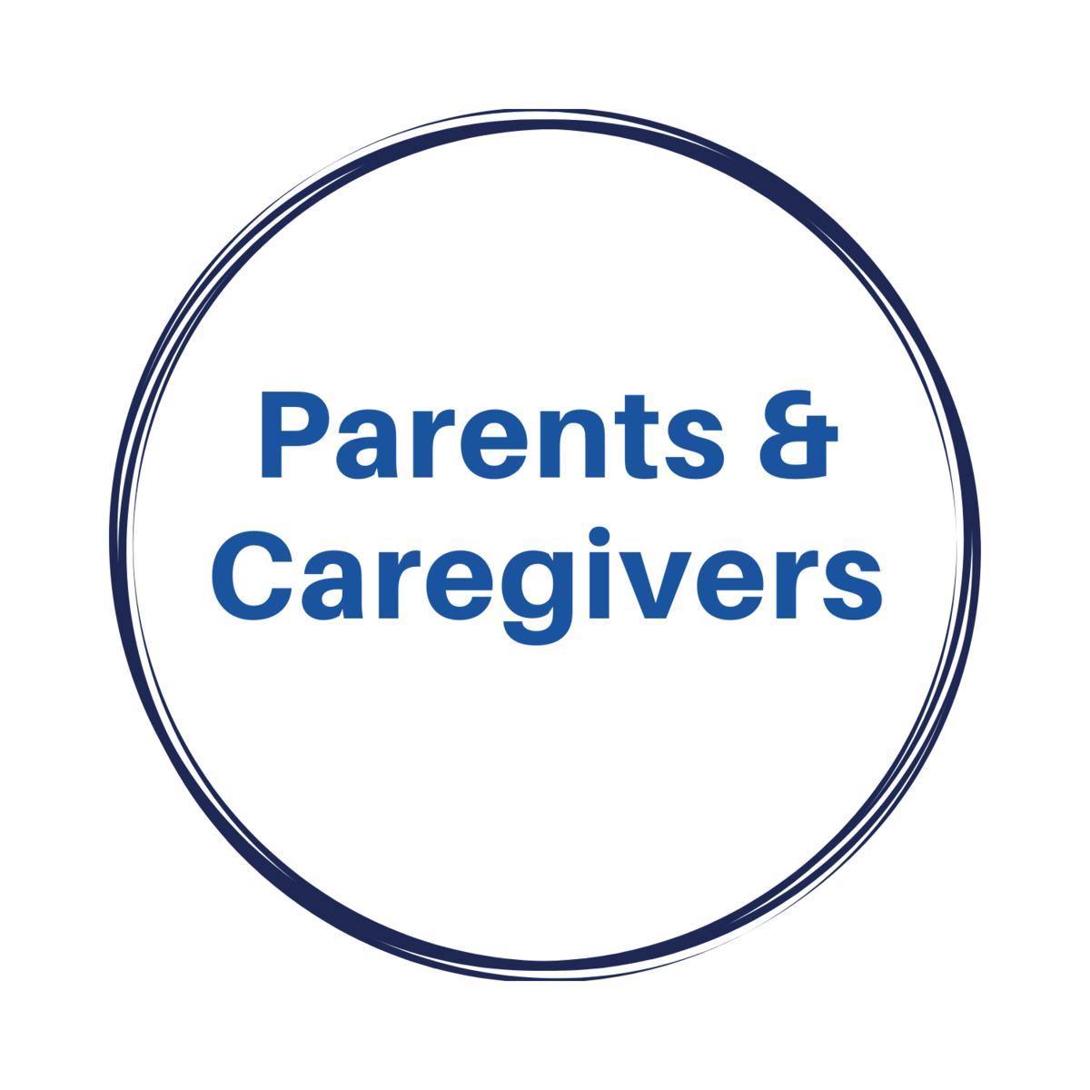 Parents & Caregivers
