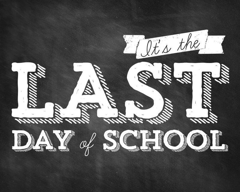 Chalkboard with Last Day of School written on it