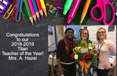 2018-2019 Teacher of the Year Mrs. Hazel