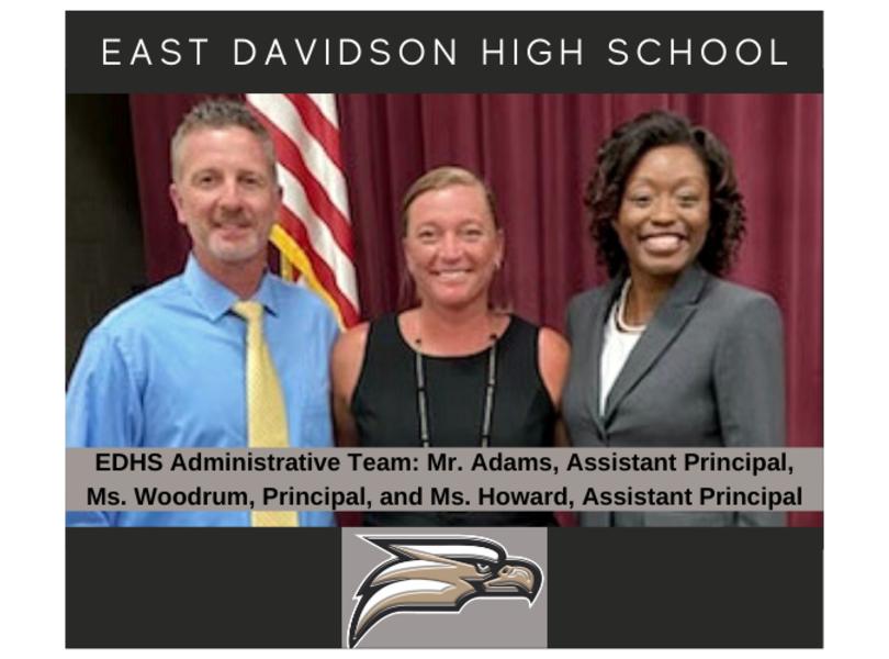 Administrative Team: Mr. Adams, Ms. Woodrum, Ms. Howard