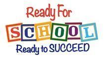 Ready for School! Ready to Succeed graphic