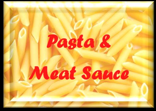 Pasta & Meatsauce