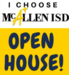 quote: i choose mcallen isd - open house