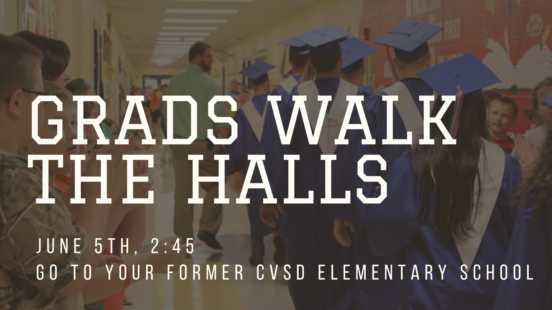 Grads walk the halls